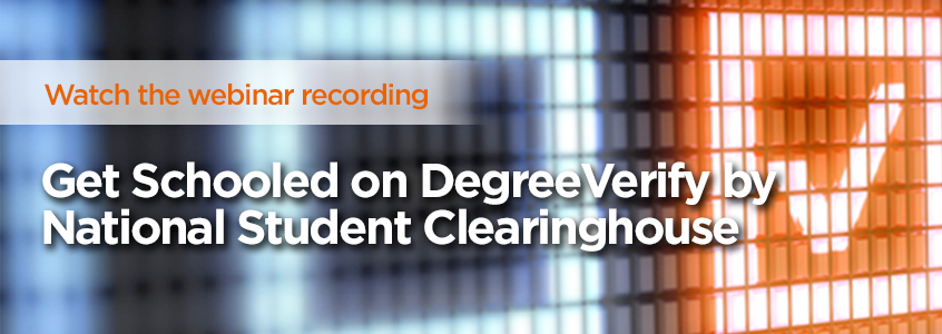 On-Demand Webinar: Get Schooled on DegreeVerify